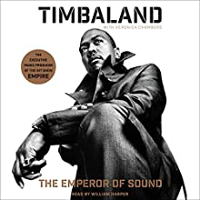 The Emperor of Sound: A Memoir (       UNABRIDGED) by  Timbaland, Veronica Chambers Narrated by William Harper