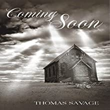 Coming Soon Audiobook by Thomas Savage Narrated by Tim Boudreau