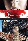 Souvenirs d'une Vampire, tome 3 : Trahie par Rice