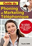 Guide du phoning et du marketing tele...