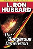Dangerous Dimension, Classic Sci Fi Short Story