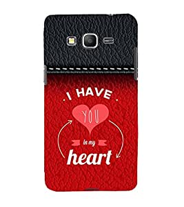 You are in My Heart 3D Hard Polycarbonate Designer Back Case Cover for Samsung Galaxy Grand Prime :: Samsung Galaxy Grand Prime Duos :: Samsung Galaxy Grand Prime G530F G530FZ G530Y G530H G530FZ/DS