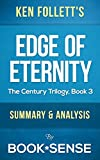Edge of Eternity: by Ken Follett (The Century Trilogy, Book 3) | Summary & Analysis