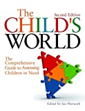 img - for The Child's World: The Comprehensive Guide to Assessing Children in Need Second Edition book / textbook / text book