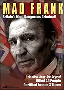 Mad Frank - Britain's Most Dangerous Criminal