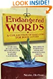 Endangered Words: A Collection of Rare Gems for Book Lovers