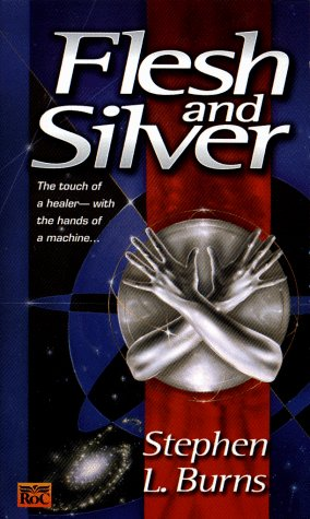 Image for Flesh and Silver