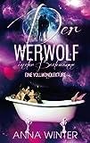 Der Werwolf in der Badewanne: Eine Vollmondlekt�re