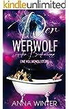 Der Werwolf in der Badewanne: Eine Vollmondlektüre (Mondzauber 1)