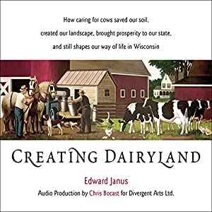 Creating Dairyland Audiobook