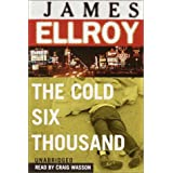 The Cold Six Thousand ~ James Ellroy