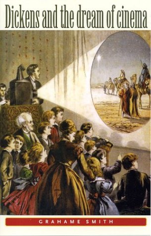 Dickens and the Dream of Cinema