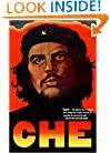 Che Guevara: A Revolutionary Life
