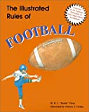 img - for The Illustrated Rules of Football (Illustrated Sports Series) book / textbook / text book