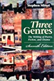 img - for Three Genres: The Writing of Poetry, Fiction, and Drama (7th Edition) book / textbook / text book