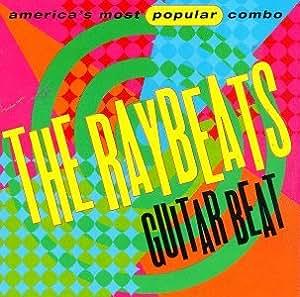Raybeats, The - Guitar Beat
