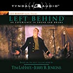 Left Behind: An Experience in Sound and Drama: A Novel of the Earth's Last Days | Tim LaHaye,Jerry B. Jenkins