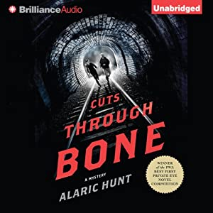 Cuts Through Bone | [Alaric Hunt]