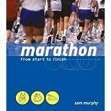 Marathon: From Start to Finishby Sam Murphy
