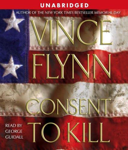 Consent To Kill (Mitch Rapp, #6)
