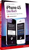 iPhone 4S - das Buch: Scott Kelbys beste Tipps & Tricks (Apple Gadgets und OS)