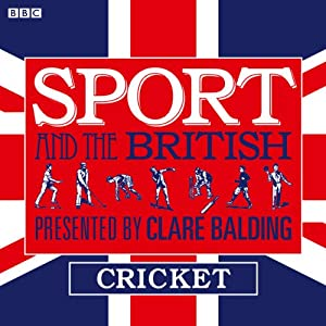 Sport and the British: Cricket Radio/TV Program