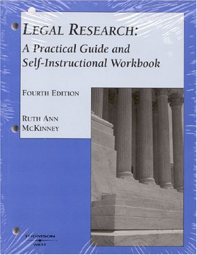 Mckinney's Legal Research: A Practical Guide And Self-instructional Workbook + Revised (2006) Computer Assisted Legal Re