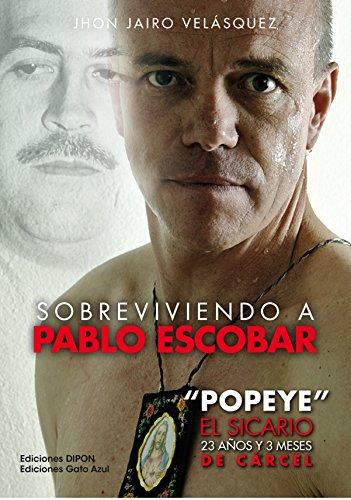 Sobreviviendo a Pablo Escobar:
