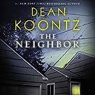 The Neighbor Hörbuch von Dean Koontz Gesprochen von: Malcolm Hillgartner