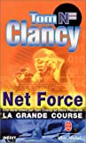 echange, troc Tom Clancy - Net Force : La Grande Course