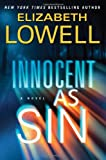Innocent as Sin: A Novel (0060829826) by Lowell, Elizabeth