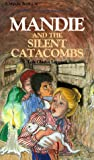 Mandie and the Silent Catacombs (Mandie, Book 16)