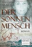 Der Sonnenmensch: Roman