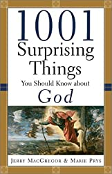 1001 Surprising Things You Should Know about God
