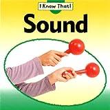 Sound (I Know That)