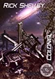 img - for Colonel (Dirigent Mercenary Corps Book 6) book / textbook / text book