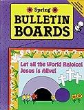 BULLETIN BOARDS -- SPRING (Seasonal Bulletin Boards)