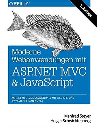 Amazon.com: Moderne Web-Anwendungen mit ASP.NET MVC und JavaScript