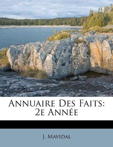 Annuaire Des Faits: 2e Ann E