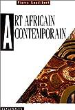 echange, troc Pierre Gaudibert - Art africain contemporain