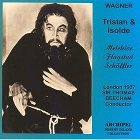 Tristan Und Isolde : Act III - Noch losch das Licht nicht aus