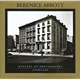 Berenice Abbott: Masters of Photography Series (Aperture Masters of Photography)