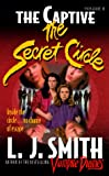 The Captive (The Secret Circle #2) (0061067156) by Smith, L. J.