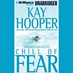 Chill of Fear: A Bishop/Special Crimes Unit Novel (       UNABRIDGED) by Kay Hooper Narrated by Dick Hill