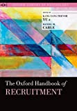 img - for The Oxford Handbook of Recruitment (Oxford Library of Psychology) book / textbook / text book