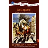 Earthquake!: A Story of the San Francisco Earthquakeby Kathleen V. Kudlinski