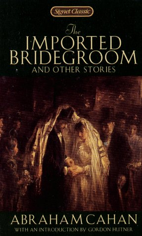 The Imported Bridegroom and Other Stories