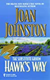Hawk'S Way: The Substitute Groom (Silhouette Promo) (0373483651) by Johnston, Joan