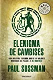 Paul Sussman El enigma de Cambises/ The Lost Army of Cambyses