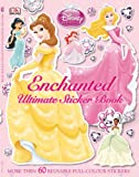 Disney Princess Enchanted Ultimate Sticker Book (Ultimate Sticker Books)